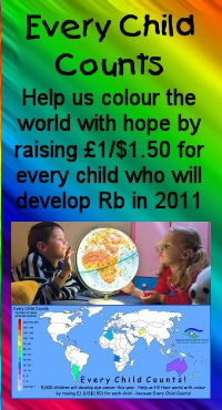Support our annual Every Child Counts campaign! Help us raise Ł1 / $1.50 for every child who will develop retinoblastoma this year, and colour their world with hope.