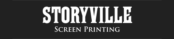 Storyville Screen Printing is the best!