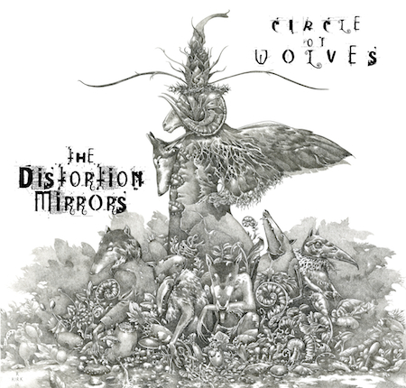The Distortion Mirrors - 'Circle of Wolves' a suRRism-Phonoethics Release