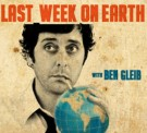 LAST WEEK ON EARTH with BEN GLEIB channel