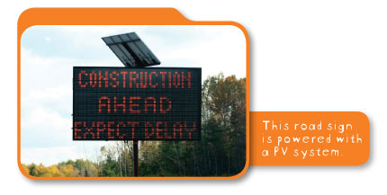 This road sign is powered with a PV system.