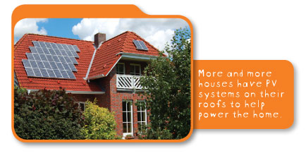 More and more houses have PV systems on their roofs to help power the home.
