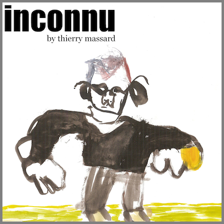 Thierry Massard - 'Inconnu' a suRRism-Phonoethics Release sPE_0087