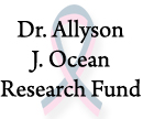 Dr. Allyson J. Ocean Research Fund - Weill Cornell Medical College