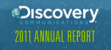 Discovery Communications 2011 Annual Report