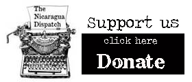 Support Nicaragua Dispatch Today!
