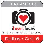 i heart faces dream big photography conference