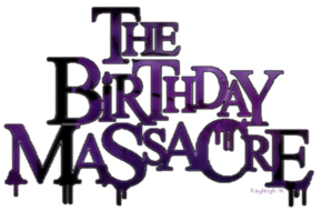 thebirthdaymassacrelor8jv1.png