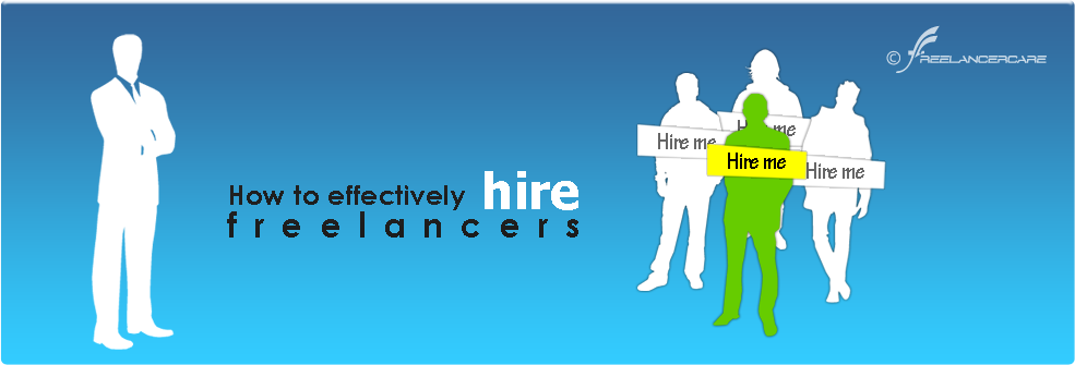 Effectively Hire Freelancers