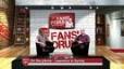 Fans' Forum highlights