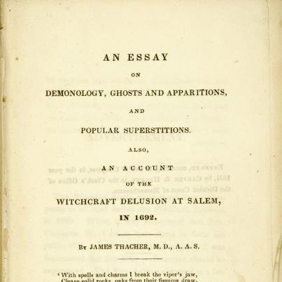 Photo: A crisp autumn day makes us remember that Halloween is just around the corner. In that spooky spirit, we offer this tidbit from our collection:  An essay on demonology, ghosts and apparitions, and popular superstitions: also, an account of the witchcraft delusion at Salem, in 1692, by James Thacher, 1831.