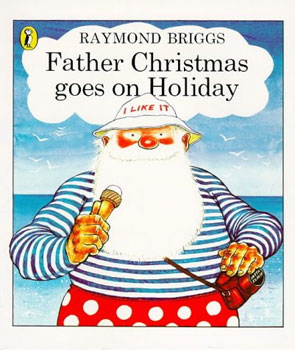Cover of 'Father Christmas Goes On Holiday'