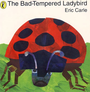 Cover of 'The Bad-Tempered Ladybird'