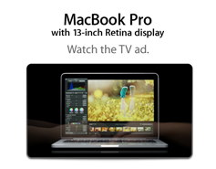 MacBook Pro with 13-inch Retina display. Watch the TV ad.