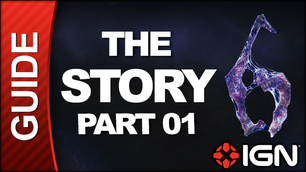 The Story of Resident Evil 6 - Part 1