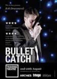 Bullet-Catch