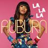 La La La - Auburn ft. Iyaz, Single slick