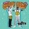 Truth - Chiddy Bang, Single slick