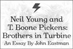 Neil Young and T. Boone Pickens: Brothers in Turbine