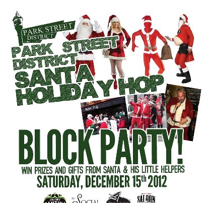 """Photo: New event: Park Street District's """"Santa Holiday Hop"""" block party - come down and party with Park Street Patio, The Social Room, Park Street Saloon, Park Street Tavern, Bar Louie Arena District, Brothers Bar & Grill Columbus, Gaswerks, and Park Street Cantina! Win prizes from Santa, and each bar will have a different holiday theme and special! We'll see you on Saturday, December 15th!"""