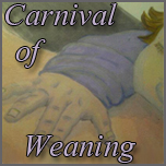 Carnival of Weaning