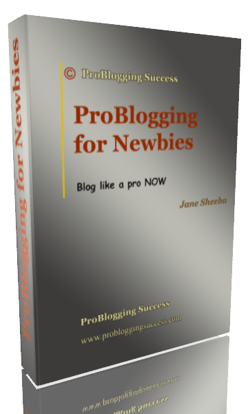 Problogging For Newbies