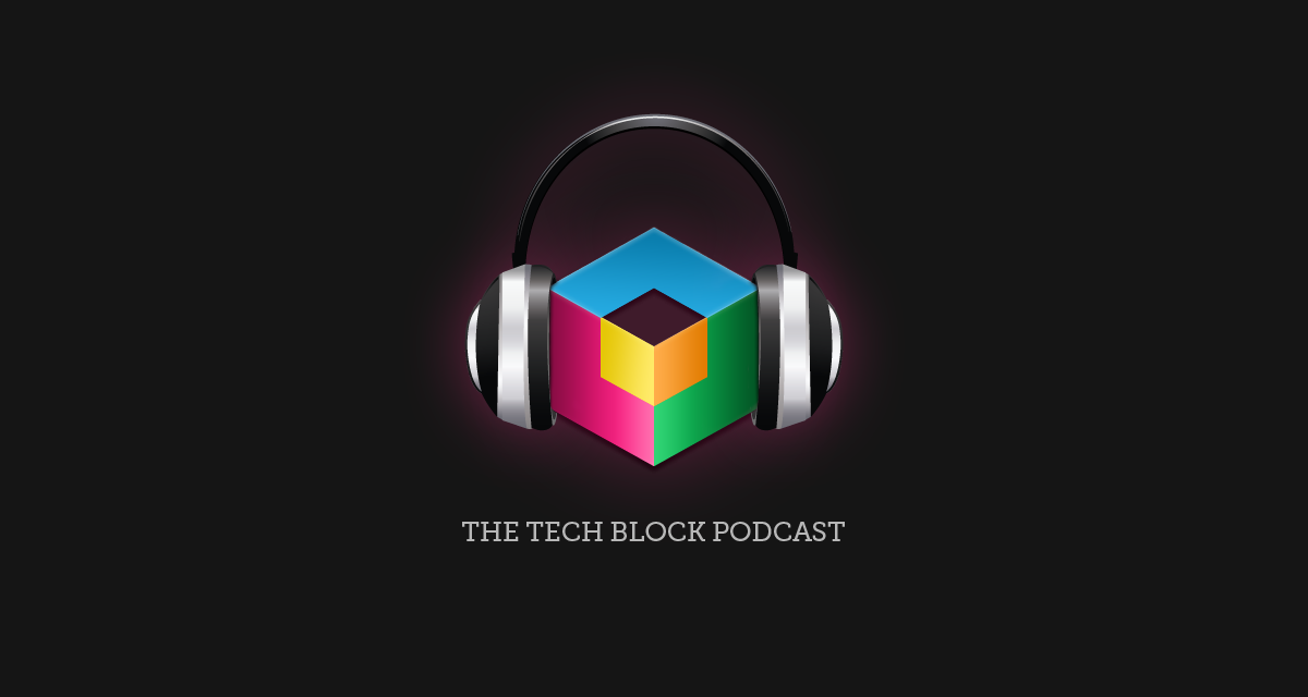 podcast graphic The Tech Block podcast 7.31.12