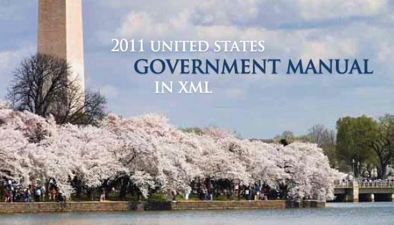 2011 United States Government Manual in XML