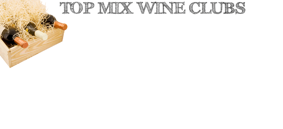 Our Favorite Mixed Wine Club