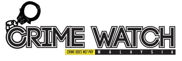 Crime Watch Malaysia.