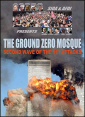 The Ground Zero Mosque: Second Wave of the 9/11 Attacks