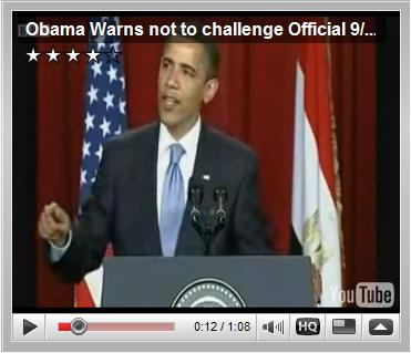 Caption President Obama, warning not to challenge the official 911 story in Cairo Egypt, June 4th 2009