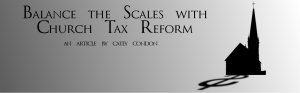 Balance the Scales with Church Tax Reform