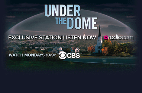 Listen Now To Under The Dome Radio!