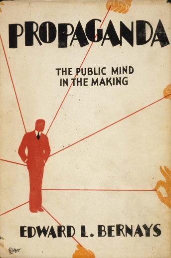 Edward Bernays' Propaganda: The Public Mind in the Making  (Book cover 1928)