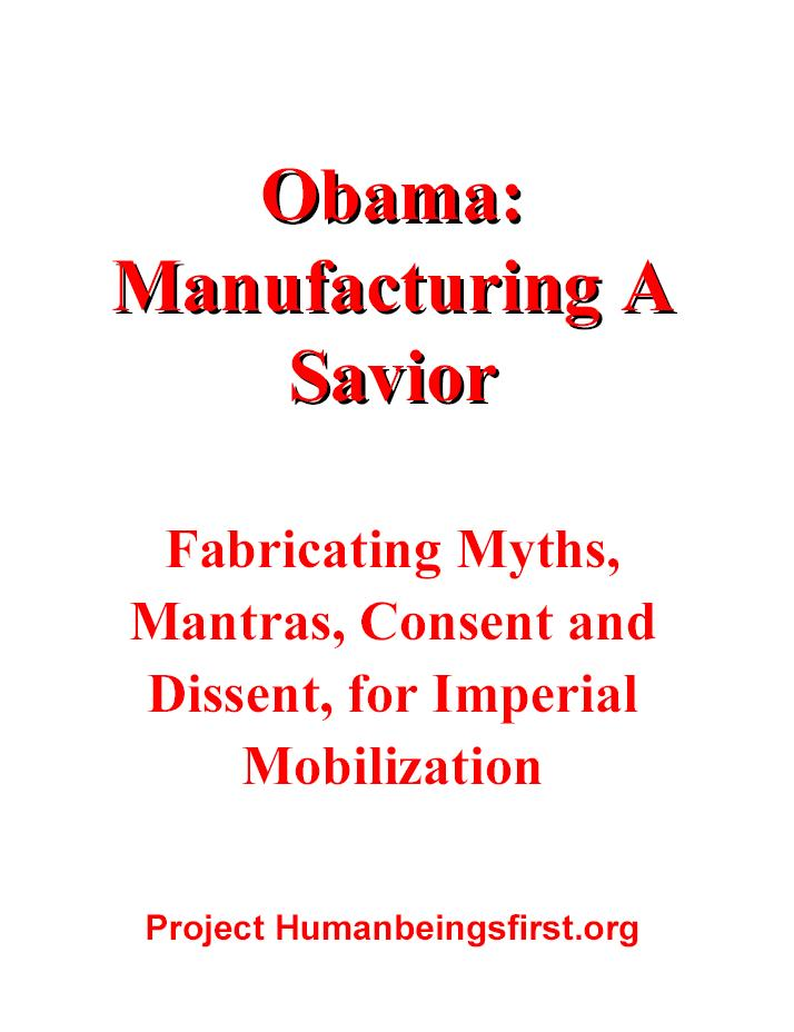 Obama: Manufacturing A Savior
