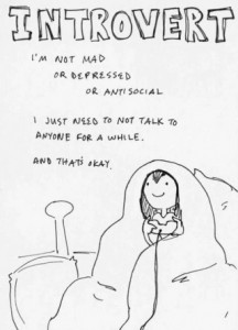 I am not mad or depressed or antisocial - I just need to not talk to anyone for a while and that's ok