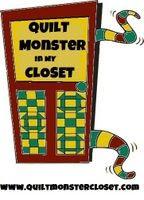 Quilt Monster in my Closet