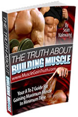 Sean Nalewanyj's Truth About Building Muscle.