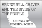 Venezeula, Chavez, and the Divide of the People