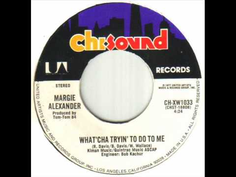 Margie Alexander - What'cha Tryin' To Do To Me.wmv