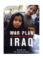 War Plan Iraq: Ten Reasons Against War with Iraq by Milan Rai, Noam Chomsky (Contributor)