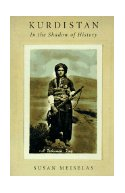 Kurdistan: In the Shadow of History by Susan Meisalis, Susan Meiselas, Martin Van Bruinessen, A. Whitley