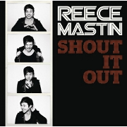 Shout It Out by Reece Mastin