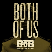 Both Of Us by B.O.B. feat. Taylor Swift