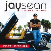 I'm All Yours by Jay Sean feat. Pitbull