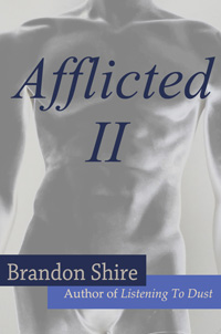 Afflicted II by Brandon Shire
