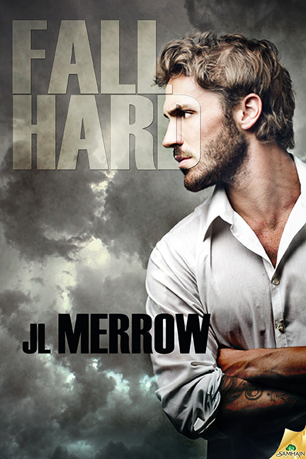 Fall Hard by JL Merrow