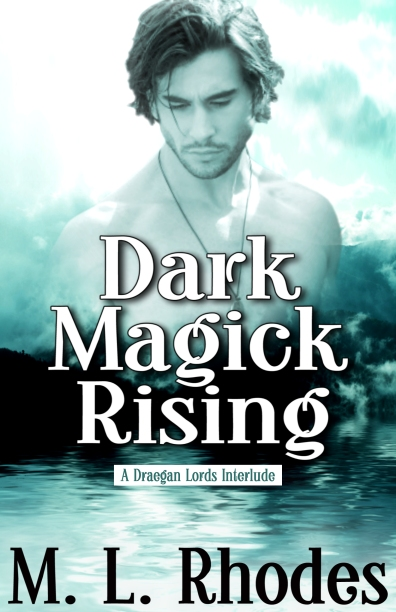 Dark Magick Rising by M.L. Rhodes