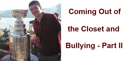 Coming Out of the Closet and Bullying – part II